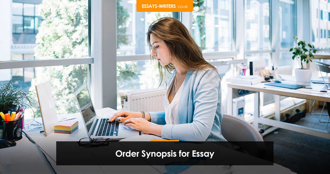 Order Synopsis for Essay